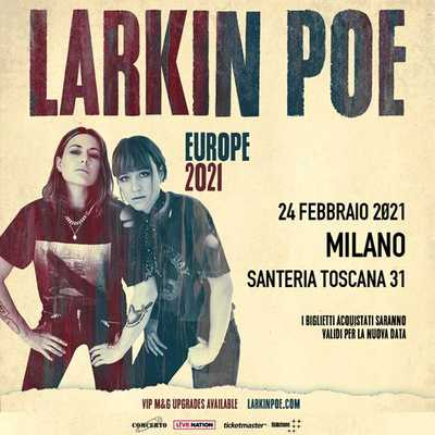 Larkin Poe rinvio