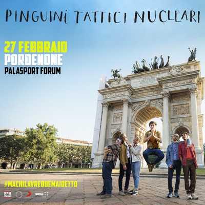 Pinguini Tattici Nucleari Pordenone