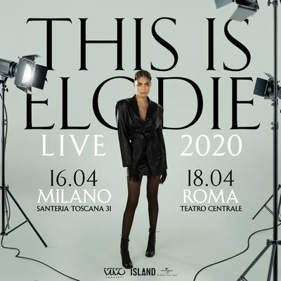 Elodie - Live Milano e roma