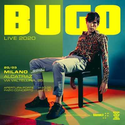 Bugo Nuova location Milano 2020