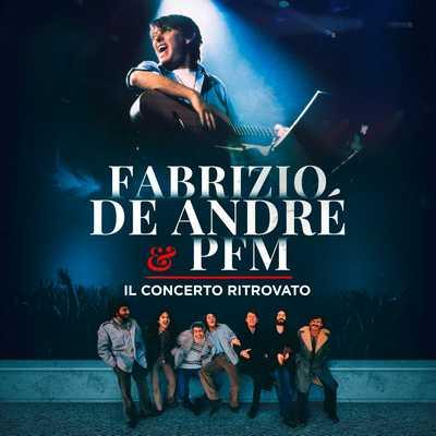 PFM e De Andrè Cofanetto audio Concerto ritrovato