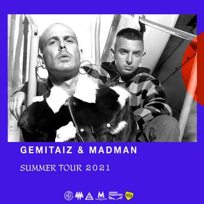GEMITAIZ & MADMAN - 2021
