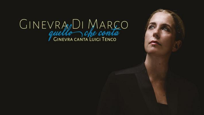 Ginevra Di Marco Canta Tenco