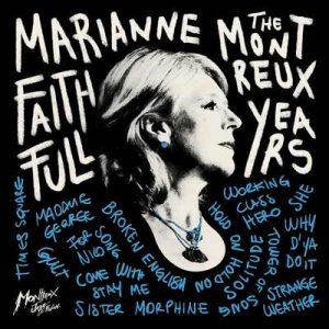 MARIANNE FAITHFULL - The Montreaux Years